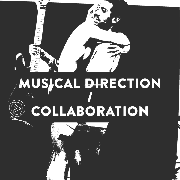 Musical Directing & Collaborations